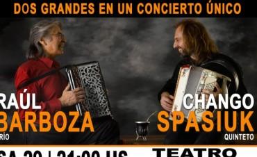 Raúl Barboza y Chango Spasiuk en el Teatro Municipal