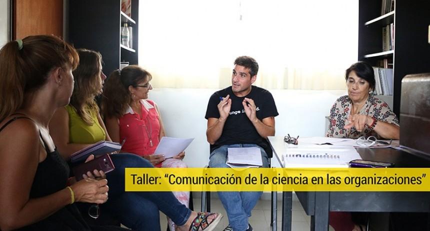 """Taller de actualización """"Comunicación de la ciencia en las organizaciones"""", modalidad virtual"""