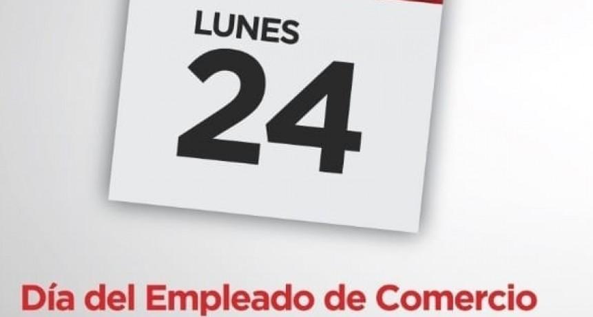 Este lunes 24 es feriado para los empleados de comercio