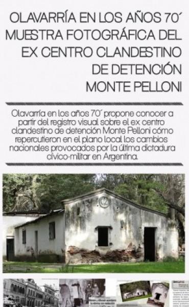 Muestra fotográfica del ex centro clandestino de detención Monte Pelloni
