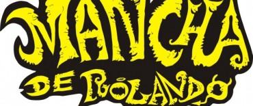 """"""" La Mancha de Rolando"""" en Laprida"""
