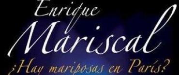 Hay mariposas en Paris Enrique Mariscal