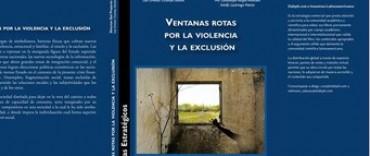 """""""Ventanas rotas por la violencia y la exclusión"""""""
